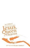 Gospel According To Jesus, Queen Of Heaven