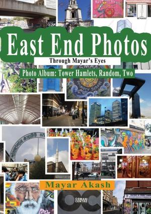 East End Photos Through Mayar's Eyes Tower Hamlets Random Two