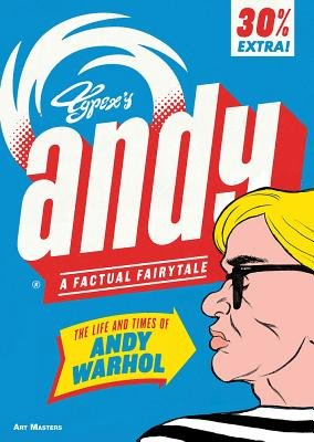 Andy: The Life And Times Of Andy Warhol