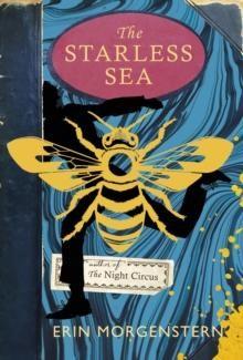 Morgenstern, E: The Starless Sea