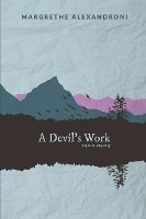 Devil's Work And Other Stories