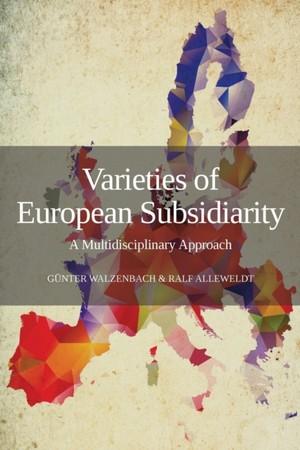 Varieties Of European Subsidiarity