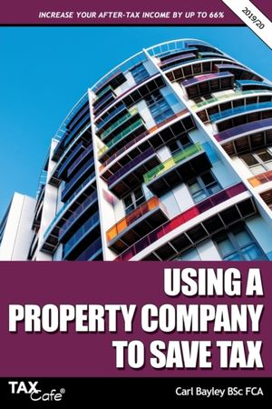 Using A Property Company To Save Tax 2019/20