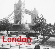 London Then And Now (r)