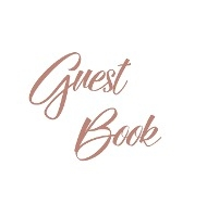 Rose Gold Guest Book, Weddings, Anniversary, Party's, Special Occasions, Memories, Christening, Baptism, Visitors Book, Guests Comments, Vacation Home Guest Book, Beach House Guest Book, Comments Book, Funeral, Wake And Visitor Book (hardback)