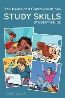 Media And Communications Study Skills Student Guide