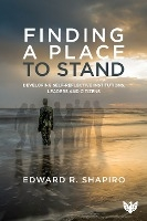 Finding A Place To Stand