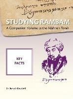 Studying Rambam. A Companion Volume To The Mishneh Torah.