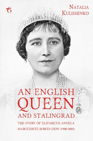 English Queen And Stalingrad