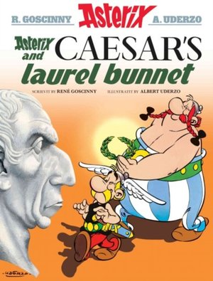 Asterix And Caesar's Laurel Bunnet