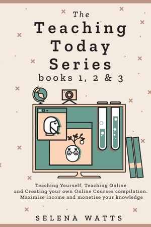 The Teaching Today Series Books 1, 2 & 3
