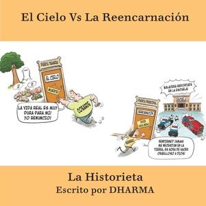 El Cielo Vs La Reencarnacion La Historieta