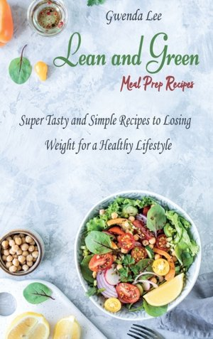 Lean And Green Meal Prep Recipes