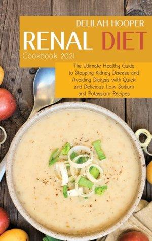 Renal Diet Cookbook 2021