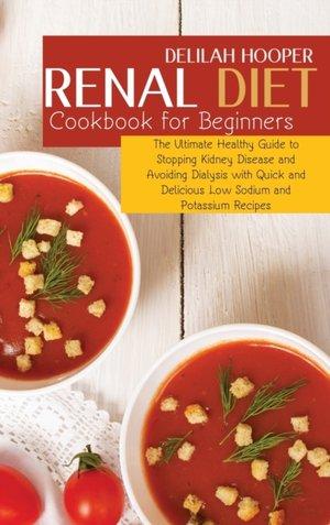 Renal Diet Cookbook For Beginners