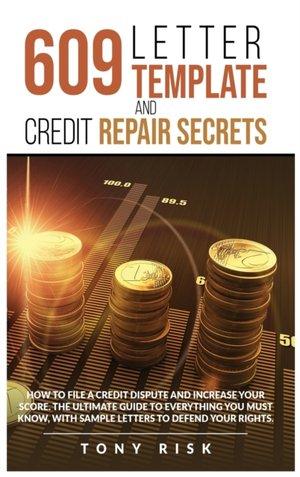 609 Letter Template And Credit Repair Secrets