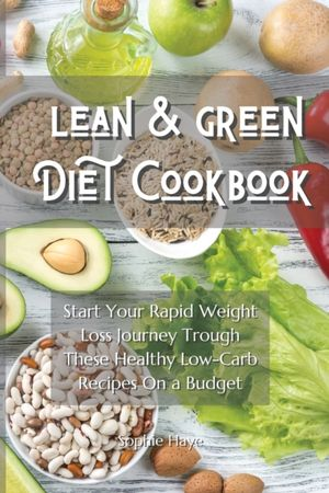 Lean And Green Diet Cookbook