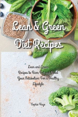 Lean And Green Diet Recipes