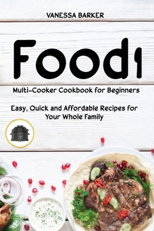 Food I Multicooker Cookbook For Beginners