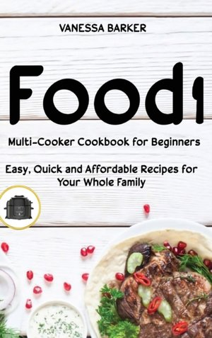 Food I Multicooker Cookbook For Beginners