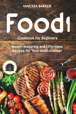 Food I Cookbook For Beginners