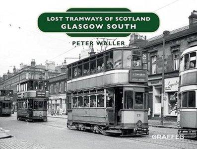 Lost Tramways Of Scotland: Glasgow South