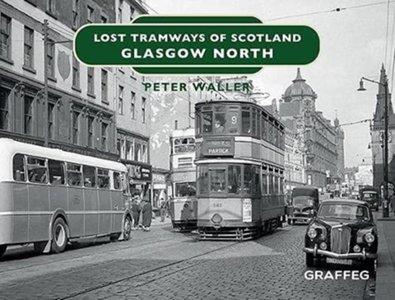 Lost Tramways of Scotland: Glasgow North