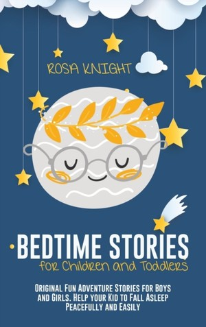 Bedtime Stories For Children And Toddlers