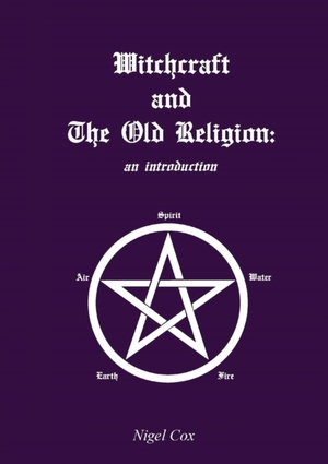 Witchcraft and The Old Religion: an introduction