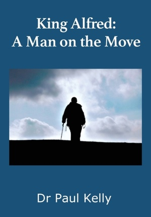 King Alfred: A Man On The Move