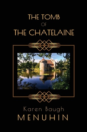 The The Tomb Of The Chatelaine