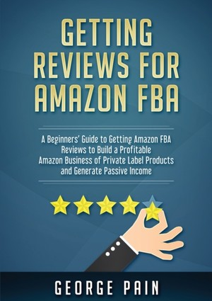 Getting Reviews On Amazon Fba