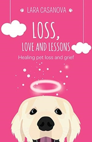 Loss, Love And Lessons