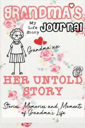 Grandma's Journal - Her Untold Story