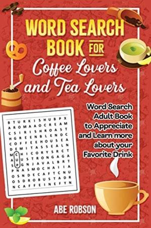 Word Search Book For Coffee Lovers And Tea Lovers