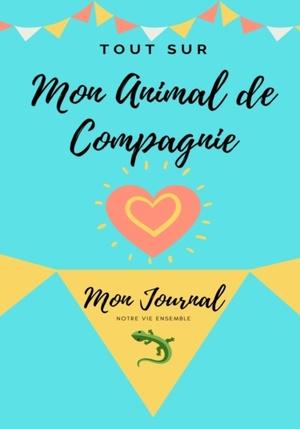 Tout Sur Mon Animal De Compagnie