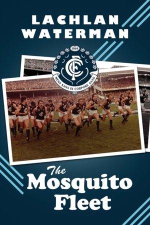 The Mosquito Fleet