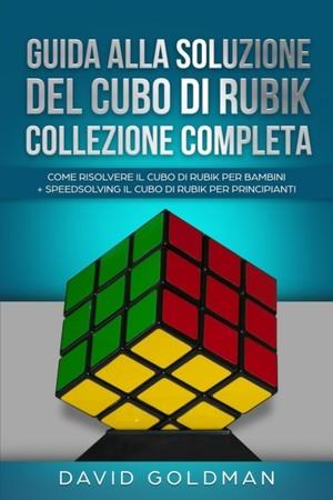 Guida Alla Soluzione Del Cubo Di Rubik Collezione Completa