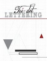 Tri-dot Lettering