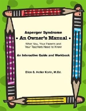 Asperger Syndrome: An Owner's Manual