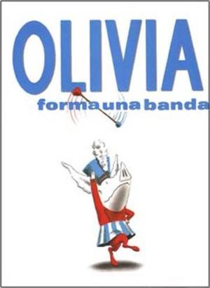 Olivia Forma una Banda = Olivia Forms a Band