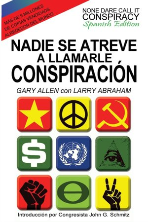 Nadie Se Atreve A Llamarle Conspiracion - None Dare Call It Conspiracy