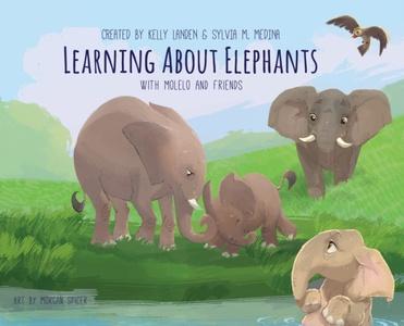 Learning About Elephants - Hardback