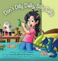 Don't Dilly Dally, Silly Sally