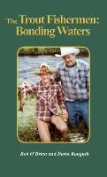 Trout Fishermen