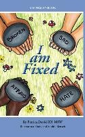 I Am Fixed