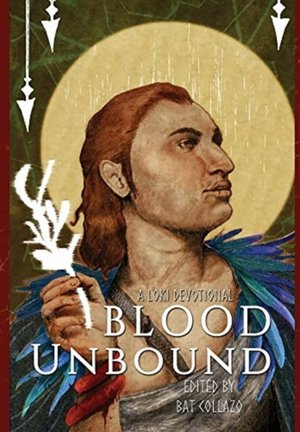 Blood Unbound: A Loki Devotional