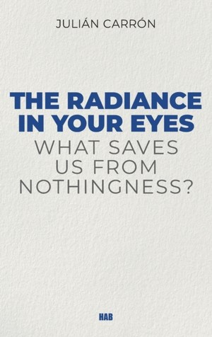 The Radiance In Your Eyes
