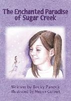 Enchanted Paradise Of Sugar Creek