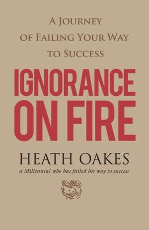 Ignorance on Fire